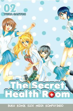 The Secret Health Room 02 (The Secret Health Room, # 2)  by  Yuka Santoh