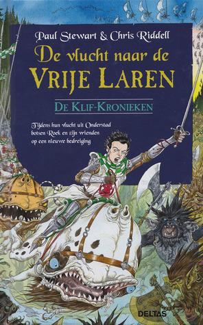 De vlucht naar de Vrije Laren (De Klif-Kronieken #7)  by  Paul Stewart