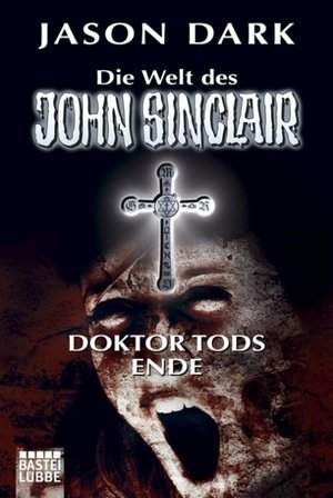 Doktor Tods Ende  by  Jason Dark
