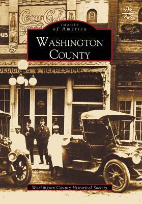 Washington County  by  Washington County Historical  Society