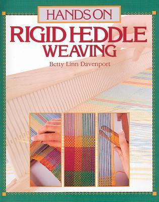 Hands on Rigid Heddle Weaving Betty Linn Davenport