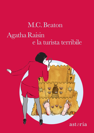 Agatha Raisin e la turista terribile M.C. Beaton