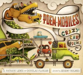 Poem-Mobiles: Crazy Car Poems  by  J. Patrick Lewis