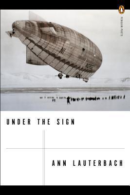 Under the Sign Ann Lauterbach