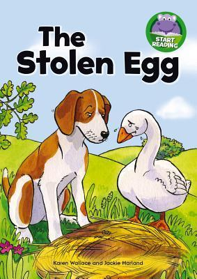The Stolen Egg  by  Karen Wallace