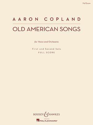 Old American Songs: Voice and Orchestra First and Second Sets New Edition  by  Aaron Copland