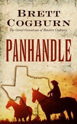 Panhandle (Thorndike Large Print Western Series)  by  Brett Cogburn