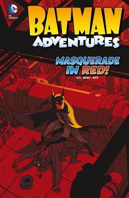 Batman Adventures: Masquerade in Red! Dan Slott