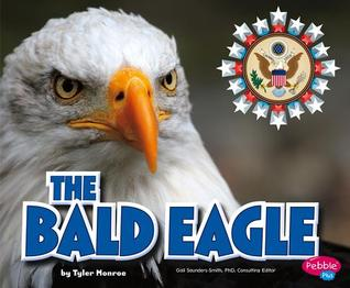 The Bald Eagle  by  Tyler Monroe