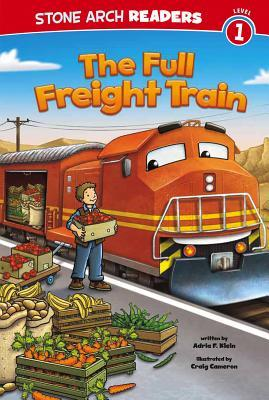 The Full Freight Train  by  Adria F. Klein
