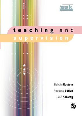 Teaching And Supervision  by  Debbie Epstein
