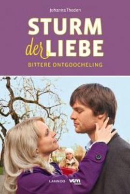 Bittere ontgoocheling (Sturm der liebe, #4) Johanna Theden
