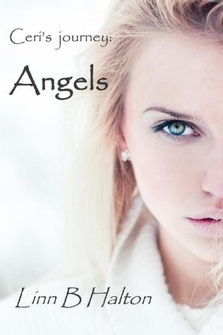 Ceris journey: Angels  by  Linn B. Halton