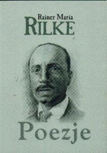 Poezje Rainer Maria Rilke