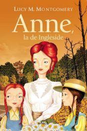 Anne, la de Ingleside (Anne, la de Tejados Verdes, #6) L.M. Montgomery