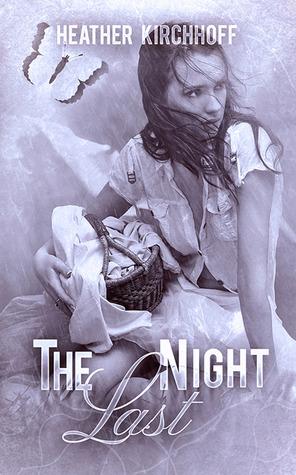 The Last Night Heather Kirchhoff