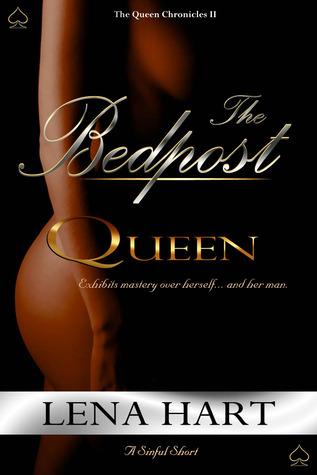 His Bedpost Queen Lena Hart