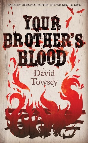 Your Brothers Blood (The Walkin Trilogy, #1) David Towsey