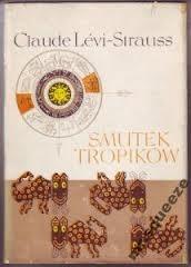 Smutek tropików Claude Lévi-Strauss