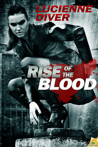 Rise of the Blood (Latter-Day Olympians, # 3)  by  Lucienne Diver