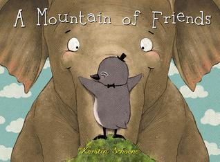 A Mountain of Friends Kerstin Schoene