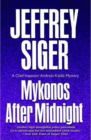Mykonos After Midnight (Andreas Kaldis #5)  by  Jeffrey Siger