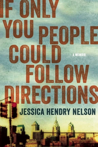 if only you people would follow directions Jessica Hendry Nelson