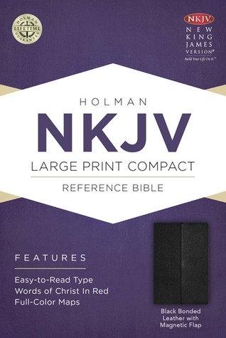 NKJV Large Print Compact Reference Bible, Black Bonded Leather with Magnetic Flap Holman Bible Publisher