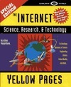 The Internet Science, Research and Technology Golden Directory Rick Stout