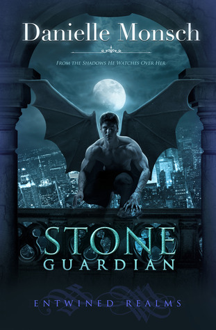 Stone Guardian (Entwined Realms, #1)  by  Danielle Monsch