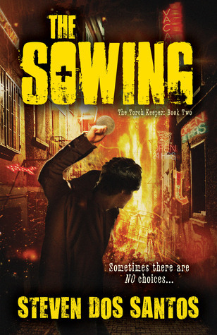 The Sowing (The Torch Keeper, #2) Steven dos Santos