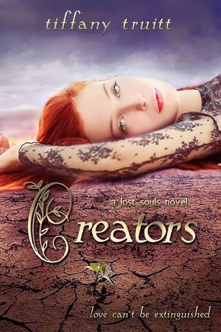 Creators (The Lost Souls, #3) Tiffany Truitt