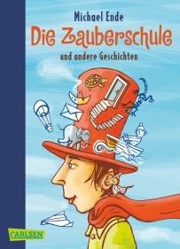 Die Zauberschule und andere Geschichten  by  Michael Ende