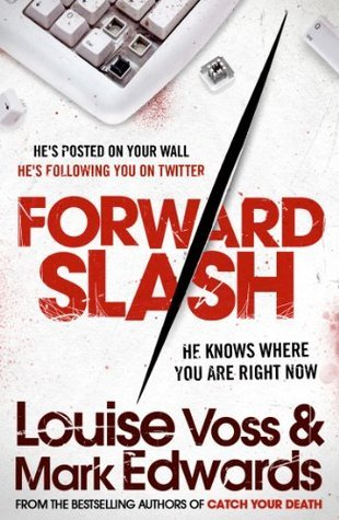 Forward Slash Louise Voss