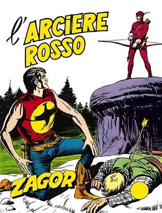 Zagor n. 61: Larciere rosso  by  Guido Nolitta