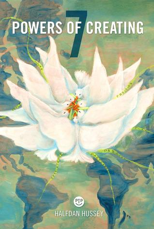 7 Powers of Creating  by  Halfdan Hussey