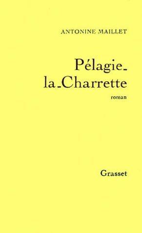 Pélagie-la-Charrette Antonine Maillet