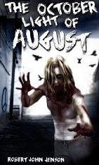 The October Light of August  by  Robert John Jenson