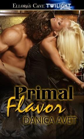 Primal Flavor (Cajun Heat, #3) Danica Avet