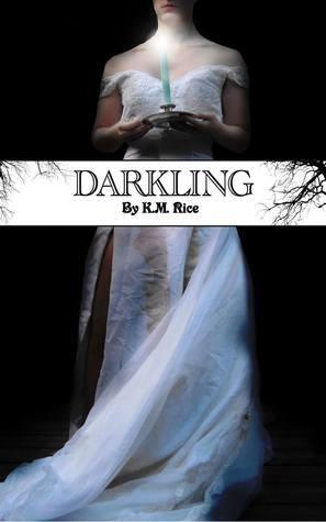 Darkling K.M. Rice