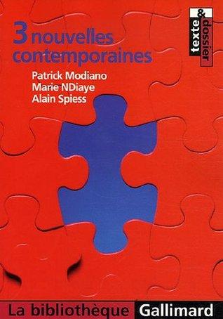 3 nouvelles contemporaines  by  Patrick Modiano