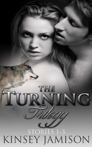 The Turning Trilogy (The Turning, #1-3)  by  Kinsey Jamison