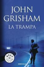 La Trampa John Grisham