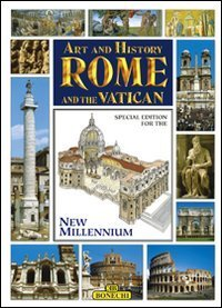 Art and History of Rome and the Vatican, Special Edition for the Jubilee Year 2000 (Bonechi Art and History Series)  by  Stefano Masi