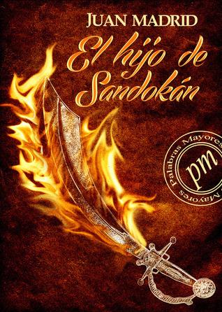 El Hijo de Sandokan  by  Juan Madrid