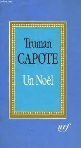 Un Noel  by  Truman Capote