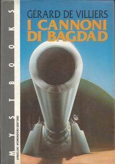 I cannoni di Bagdad  by  Gérard de Villiers