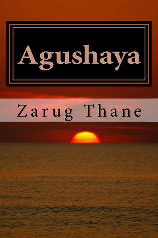 Agushaya (Priestess of Nergal, #1)  by  Zarug Thane