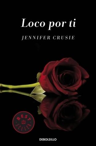 Loco por ti  by  Jennifer Crusie
