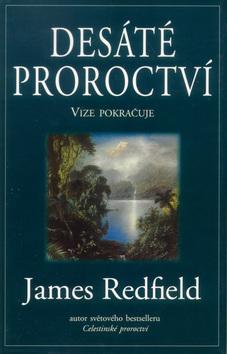 Desáté proroctví James Redfield